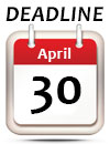 April 30 Deadline